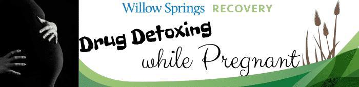 drug detoxing while pregnant