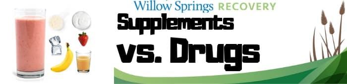 Supplements vs Drugs