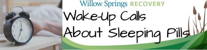 Wake-Up-Calls-Sleeping-Pills